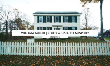 William Miller: Study and Call to Ministry