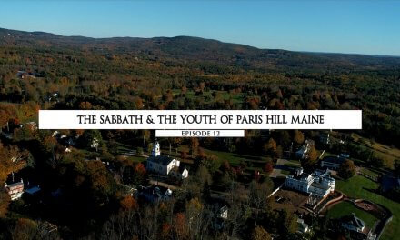 The Sabbath and The Youth of Paris Hill Maine