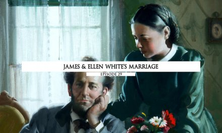 James and Ellen White's Marriage