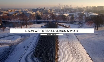 Edson White: His Conversion And Work